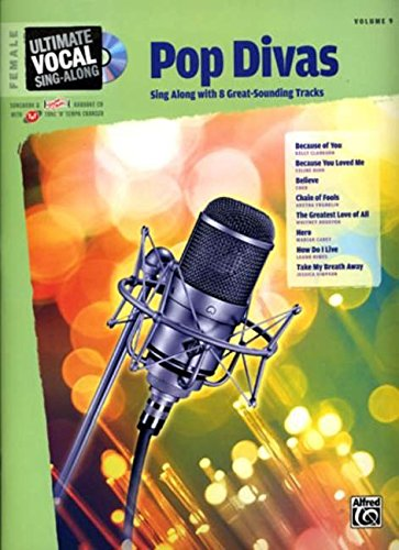 Read Online Ultimate Vocal Sing-Along Pop Divas: Female Voice, Book & Enhanced CD pdf epub