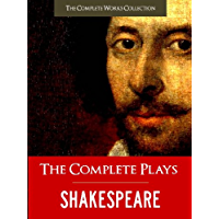 THE COMPLETE PLAYS OF SHAKESPEARE (Illustrated and Commented