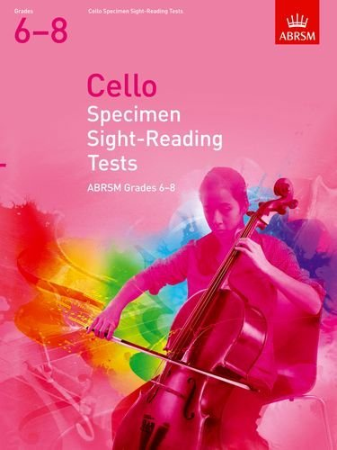 [Cello Specimen Sight-Reading Tests, ABRSM Grades 6-8: from 2012 (ABRSM Sight-reading)] [Author: ABRSM] [July, 2011]