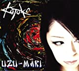 Uzu-Maki [CD+Dvd Ltd. ed. ] by Kotoko