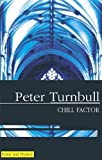 Chill Factor, Peter Turnbull, 0727875418