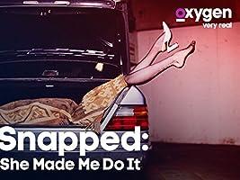 Snapped: She Made Me Do It, Season 1