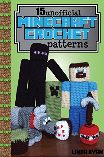 Minecraft Crochet Patterns 15 Unofficial Projects To Bring