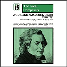 Wolfgang Amadeus Mozart: 1756 - 1791 Performance by David Allen Narrated by Richard Mayes
