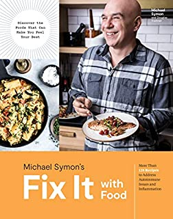 Book Cover: Fix It with Food: More Than 125 Recipes to Address Autoimmune Issues and Inflammation