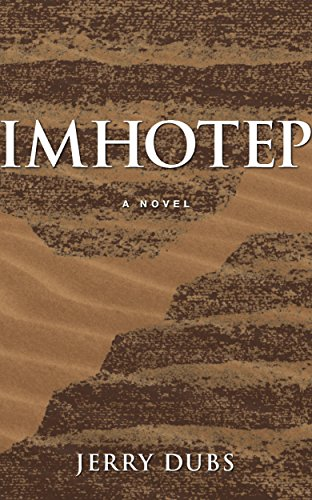 Downloaded by more than 100,000 readers! Discover the first book in a four-novel series about the ancient Egyptian architect:  Imhotep by Jerry Dubs