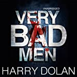 Very Bad Men | Harry Dolan