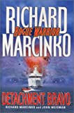 Detachment Bravo, Richard Marcinko and John Weisman, 0671000713