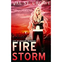 Fire Storm (City of Dragons Book 2)