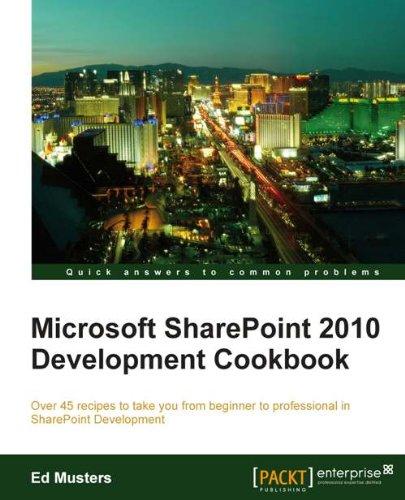 Download Microsoft SharePoint 2010 development cookbook Pdf