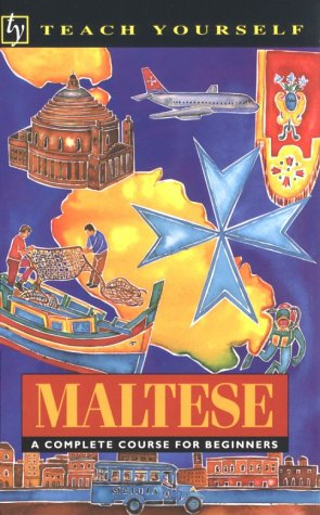 Maltese: A Complete Course for Beginners (Teach Yourself)