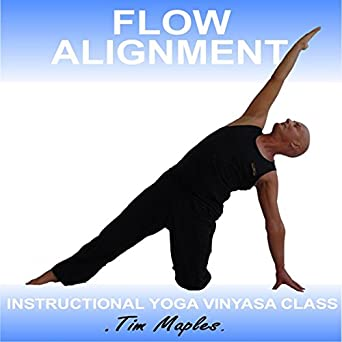 Amazon.com: Flow Alignment: A Vinyasa Yoga Class Suitable ...