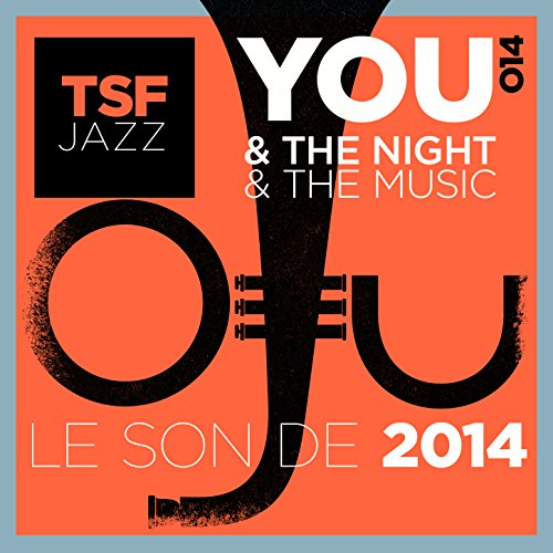 You & The Night & The Music - ...