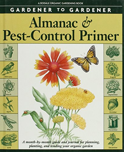gardener-to-gardener-almanac-pest-control-primer-a-month-by-month-guide-and-journal-for-planning-pla