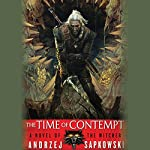 The Time of Contempt: The Witcher, Book 2 | Andrzej Sapkowski