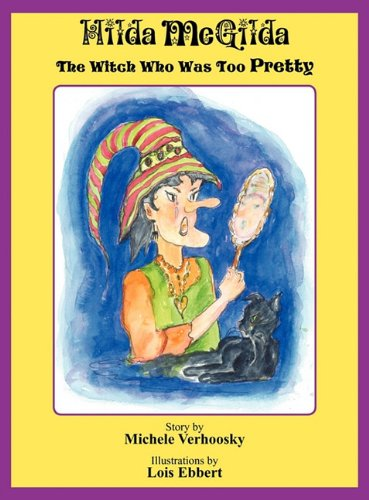 Hilda McGilda: The Witch Who Was Too Pretty