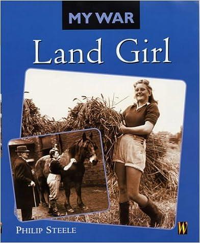 Land Girl (My War)