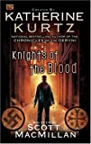 img - for Knights of the Blood (Knights of Blood) book / textbook / text book