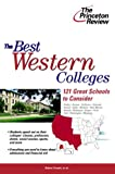 The Best Western Colleges, 2003-2004 Edition, Princeton Review Staff, 0375763384