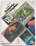 Computer Graphics, John C. Beatty and Kellogg S. Booth, 0818604255