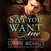 Say You Want Me | Corinne Michaels
