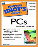 Complete Idiot's Guide to PC's, Joe Kraynak, 078972135X