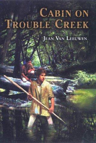 Read Online Cabin on Trouble Creek pdf