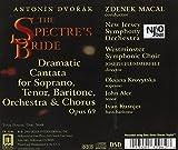 Dvorak: The Spectre's Bride