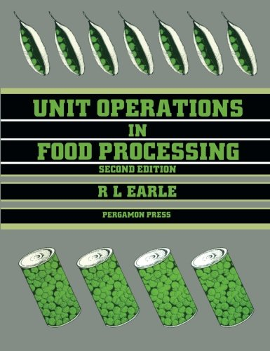 - Unit Operations in Food Processing, Second Edition