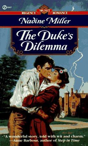 The Duke's Dilemma, Miller, Nadine