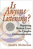 Is Anyone Listening?, Sandra Michaelson, 0741421267