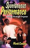 Spontaneous Performance, Marsh Cassady, 1566080649