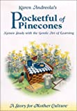 Pocketful of Pinecones: Nature Study With the Gentle Art of Learning(TM) : A Story for Mother Culture ®