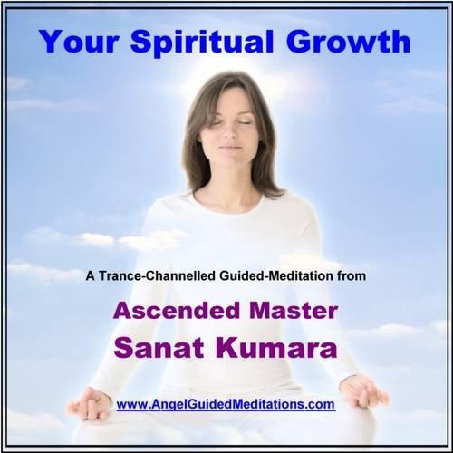 Download Your Spiritual Growth - Guided Meditation - Ascended Master Sanat Kumara pdf epub