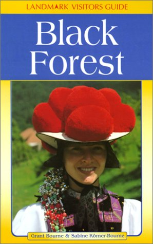 Black Forest (Landmark Visitors Guides)