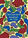 Deployment Journal for Kids, Rachel Robertson, 0965748308