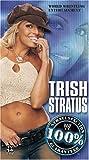 WWE - Trish Stratus - 100% Stratusfaction Guaranteed [VHS]