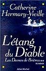 Les dames de Brières. 2, L'étang du diable par Hermary-Vieille