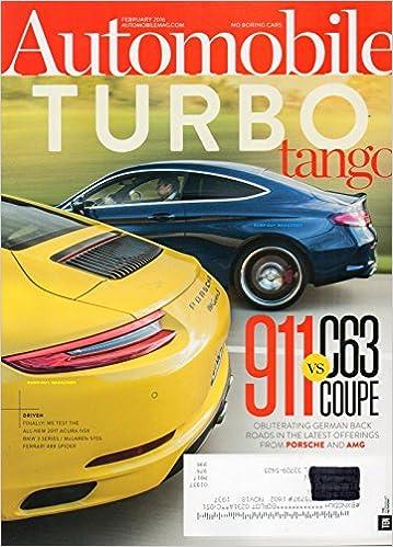 Automobile 2016 Magazine WE TEST THE ALL-NEW 2017 ACURA NSX McLaren 570S BMW 3 SERIES Ferrari 488 Spider PORSCHE 911 CARRERA S TURBO: Unk, Michael Floyd: ...