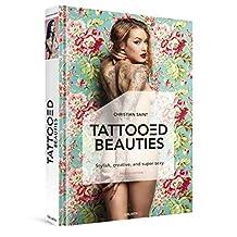 Tattooed Beauties: The World's Most Beautiful Tattoo Models: English Edition