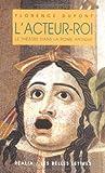 L'acteur-roi, ou, Le theatre dans la Rome antique (Collection Realia) (French Edition), Florence Dupont, 225133811X