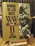 img - for Okinawa: The Last Battle WW II by Roy E. Appleman (1993-12-02) book / textbook / text book