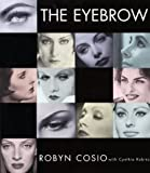 The Eyebrow, Robyn Cosio, 0060393262