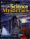Hands-On Science Mysteries, Grades 3-6, James Robert Taris and Louis James Taris, 0471697605