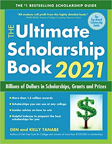 Best Selling Books 2021 The Ultimate Scholarship Book 2021: Billions of Dollars in