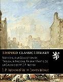 img - for Notice sur la Collection de Tableaux Anciens, Faisant Partie de la Galerie de M. J.P. Weyer (French Edition) book / textbook / text book