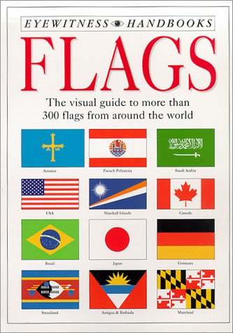 Complete Flags of the World (Complete Guide) - Book  of the Smithsonian Handbooks