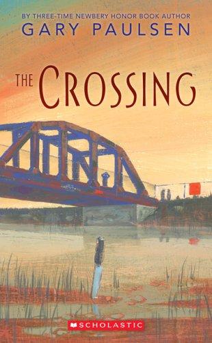 Amazon The Crossing 9780439786614 Gary Paulsen Books