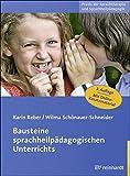 Bausteine sprachheilpädagogischen Unterrichts (Praxis der Sprachtherapie und Sprachheilpädagogik)