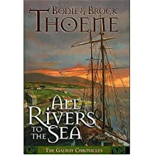 All Rivers To The Sea: A Novel